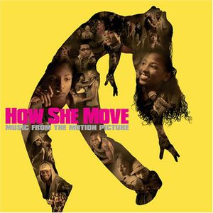 How She Move (Original Soundtrack)