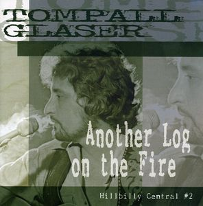 Another Log on the Fire-Hillbilly Central PT. 2
