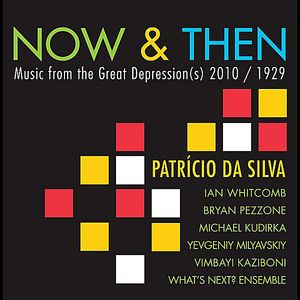 Now & Then: Music from the Great Depression(S) 201