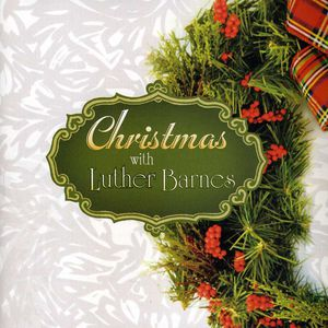 Christmas with Luther Barnes