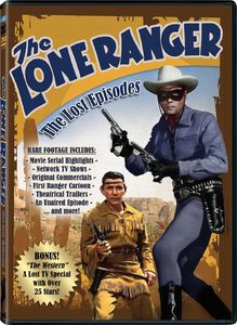 Lone Ranger: Lost Episodes & Rare Footage
