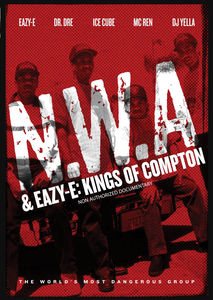 N.w.a & Eazy E: Kings Of Compton