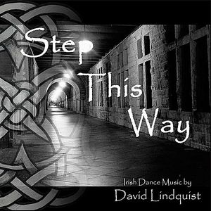 Step This Way: Irish Dance Music
