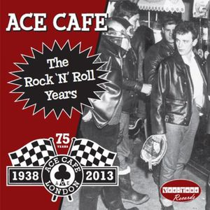 Ace Cafe: Rock N Roll Years /  Various [Import]