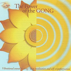 Devya Presents: The Power of the Gong