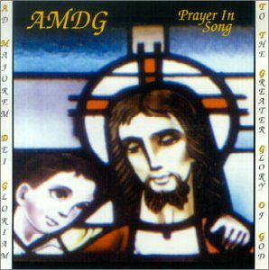 Amdg-Prayer in Song