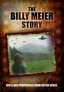 Billy Meier Story: UFO's & Prophecies from Outer