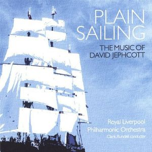 Plain Sailing-The Music of David Jephcott
