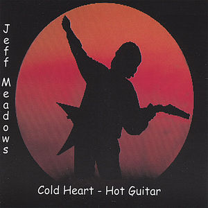 Cold Heart-Hot Guitar