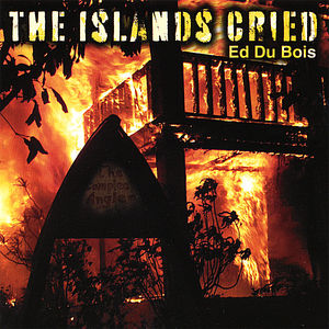 Islands Cried