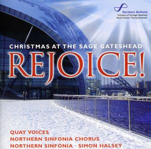 Rejoice Christmas at the Sage Gateshead
