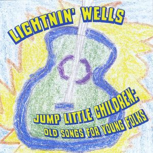 Jump Little Children: Old Songs for Young Folks