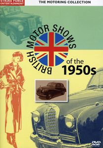 British Motor Shows of the 1950s [Import]