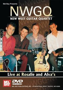 New West Guitar Quartet: Live at Rosalie & Alva's