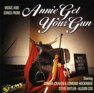 Songs & Music from Annie Get Your Gun [Import]