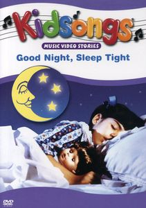 Kidsongs: Good Night Sleep Tight