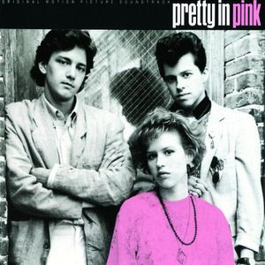Pretty in Pink (Original Soundtrack)