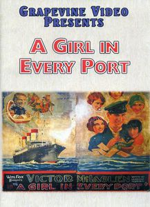 Girl in Every Port (1928)
