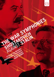 Shostakovich Gainst Stalin: The War Symphonies