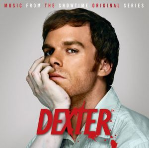 Dexter: Music from the Television Series (Original Soundtrack)