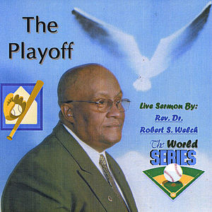 Sermon: The Playoff/ The World Series