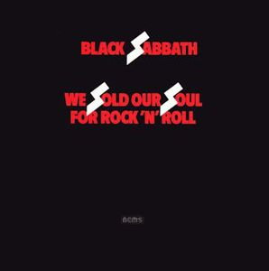 We Sold Our Soul for Rock N Roll [Import]
