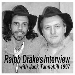 Ralph Drake's Interview with Jack Tannehill-1997