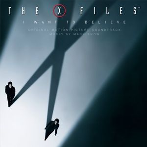 X-Files: I Want to Believe (Score) (Original Soundtrack)
