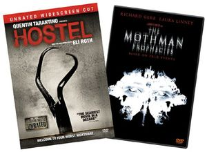 Hostel/ Mothman Prophecies