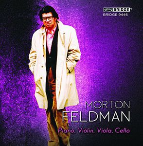 Feldman: Piano, Violin, Viola, Cello (1987) Vol 5