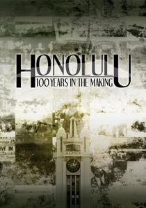 Honolulu DVD: 100 Years in the Making