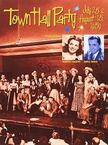 Town Hall Party: July 25 & August 15 1959 /  Various