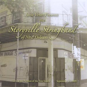 Seva Venet Presents the Storyville Stringband of N