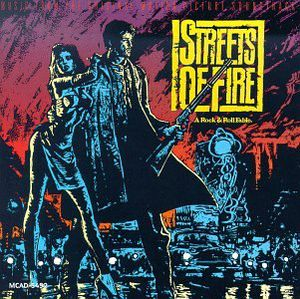 Streets of Fire (Original Soundtrack)