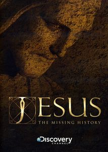 Jesus the Missing History