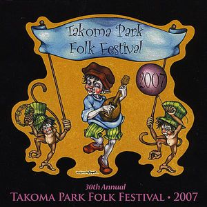 30th Annual Takoma Park Folk Festival /  Various