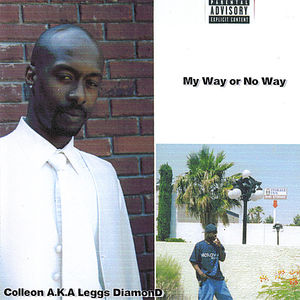 My Way or No Way
