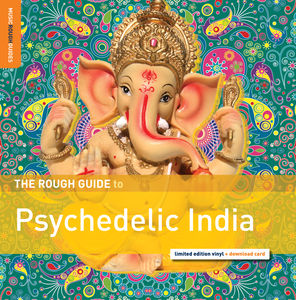 Rough Guide to Psychedelic India
