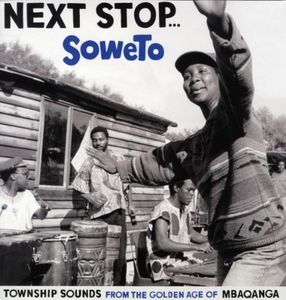 Next Stop Soweto /  Various