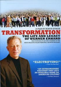 Transformation: Life & Legacy of Werner Erhard