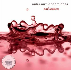 Chill-Out Dreaminess: Red Session /  Various