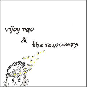 Vijoy Rao & the Removers