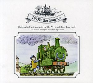 Ivor the Engine /  Pogles Wood (Original Soundtrack)