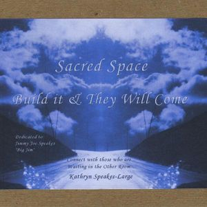 Sacred Space: Build It & They Will Come