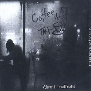 Vol. 1-Coffee Shop Talk Decaffeinated