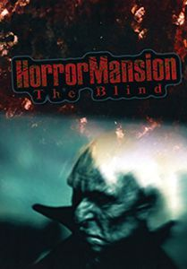 Horror Mansion: The Blind