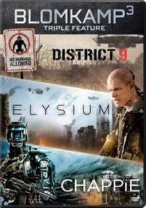 Chappie/ District 9/ Elysium