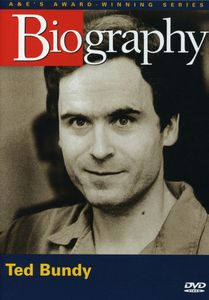 Biography: Ted Bundy