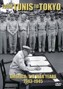 America: War Years 1943-1945 from Tunis to Tokyo