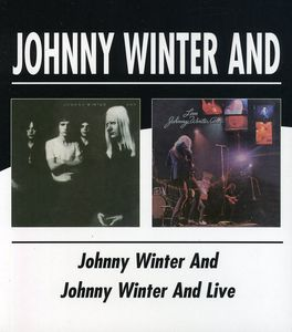 Johnny Winter and /  Johnny Winter and Live [Import]
